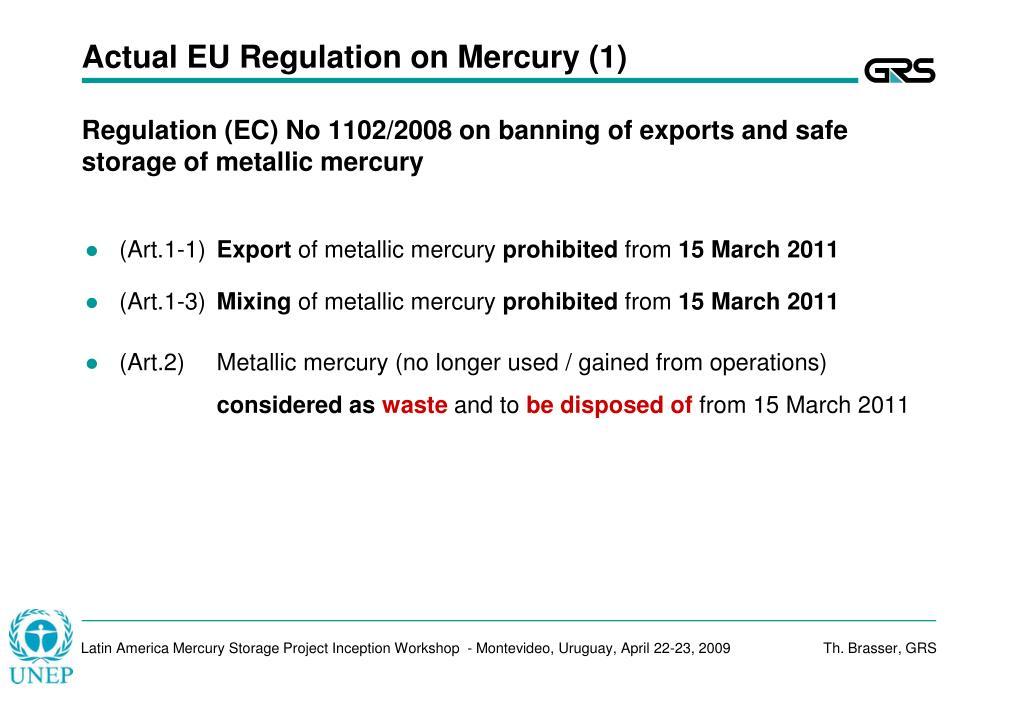 Actual EU Regulation on Mercury (1)