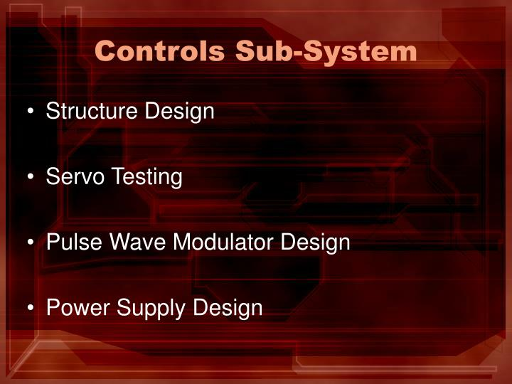 Controls Sub-System