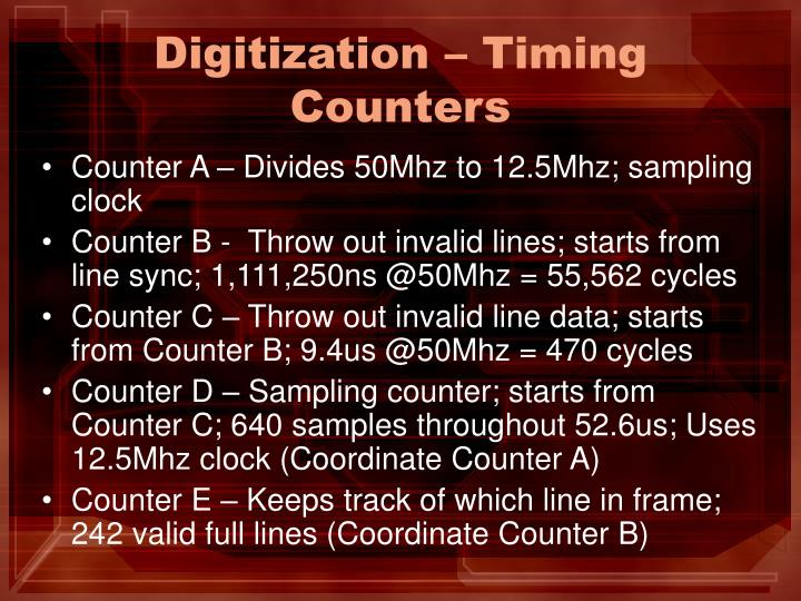 Digitization – Timing Counters