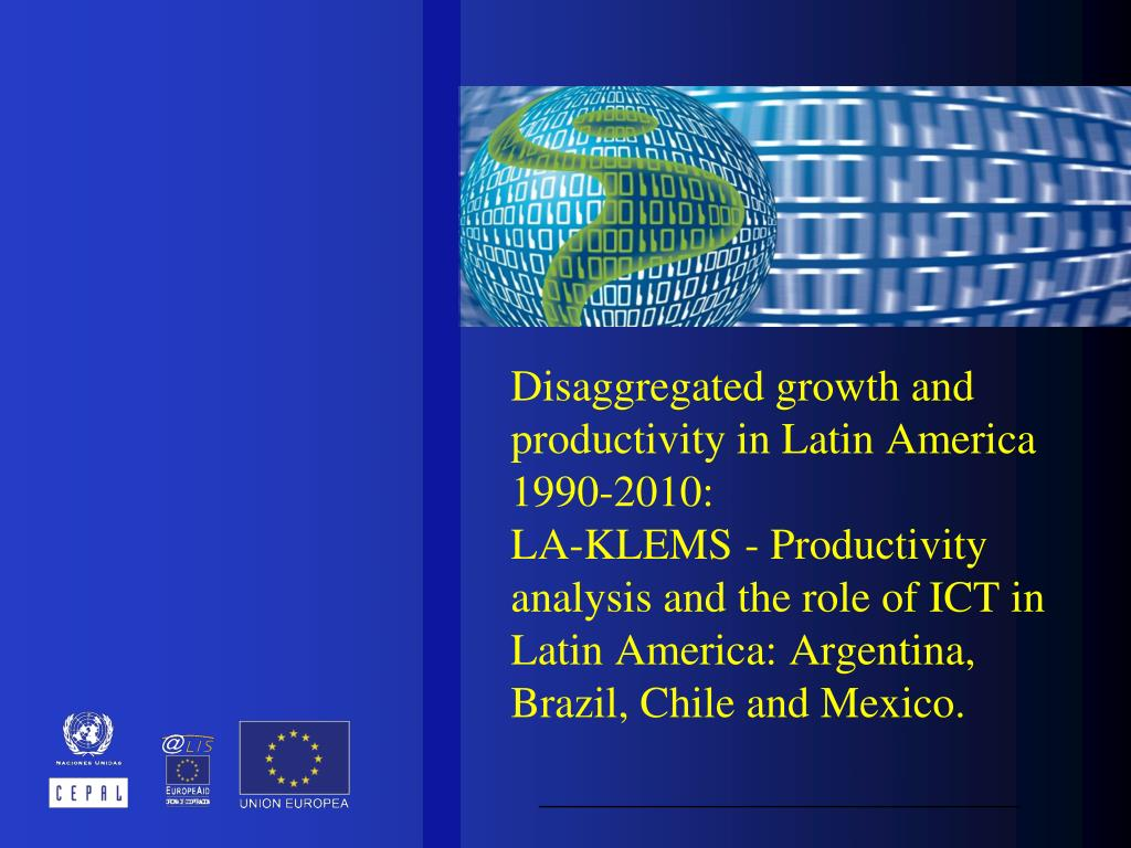 Disaggregated growth and productivity in Latin America 1990-2010: