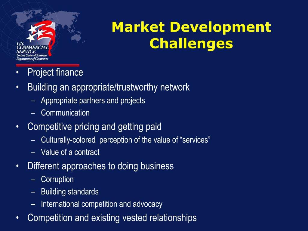 Market Development Challenges