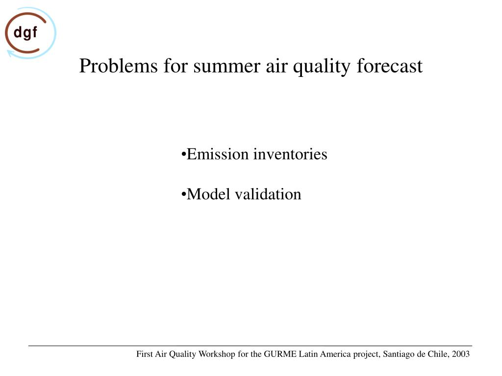Problems for summer air quality forecast