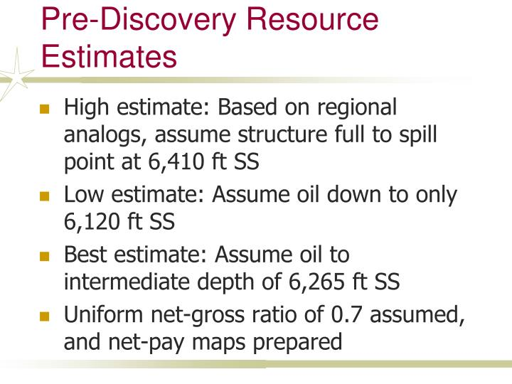 Pre-Discovery Resource Estimates