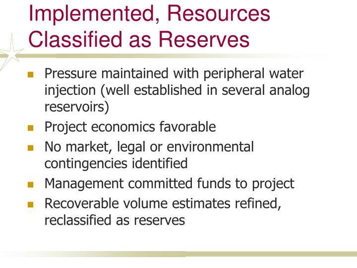 Recovery Project Implemented, Resources Classified as Reserves