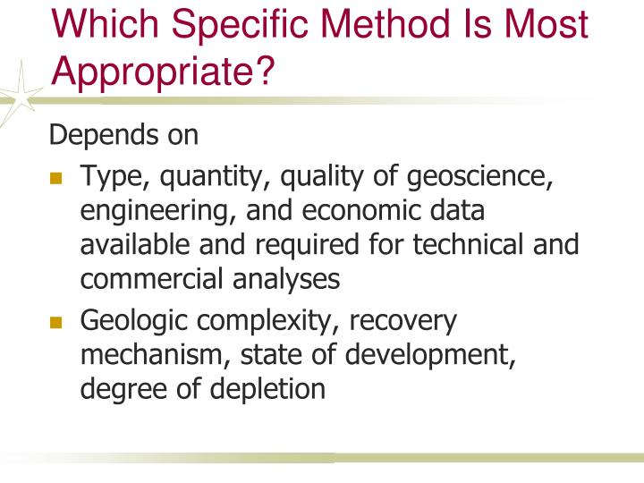 Which Specific Method Is Most Appropriate?
