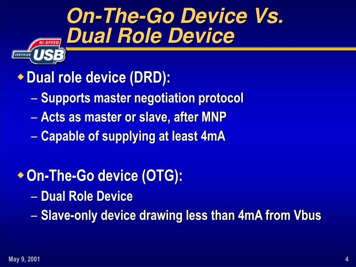 On-The-Go Device Vs.
