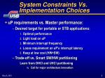 system constraints vs implementation choices1