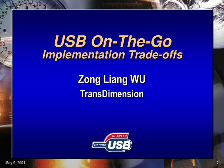 Usb on the go implementation trade offs