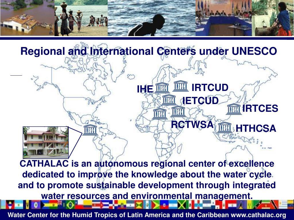 Regional and International Centers under UNESCO