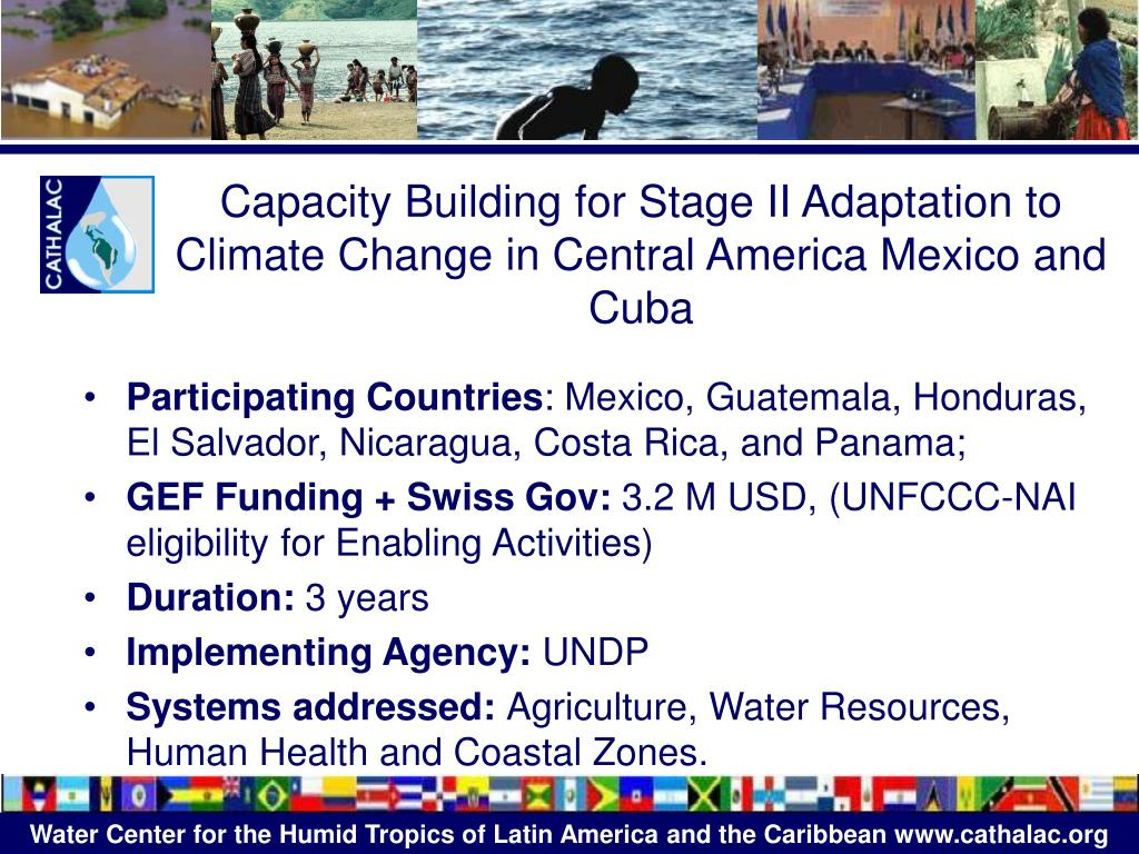 Capacity Building for Stage II Adaptation to Climate Change in Central America Mexico and Cuba