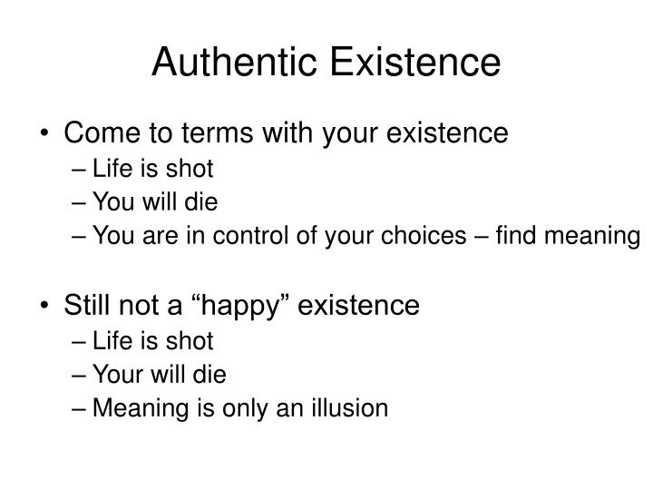 Authentic Existence