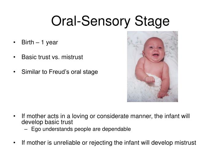 Oral-Sensory Stage