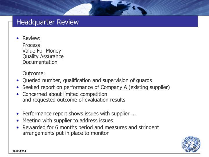 Headquarter Review
