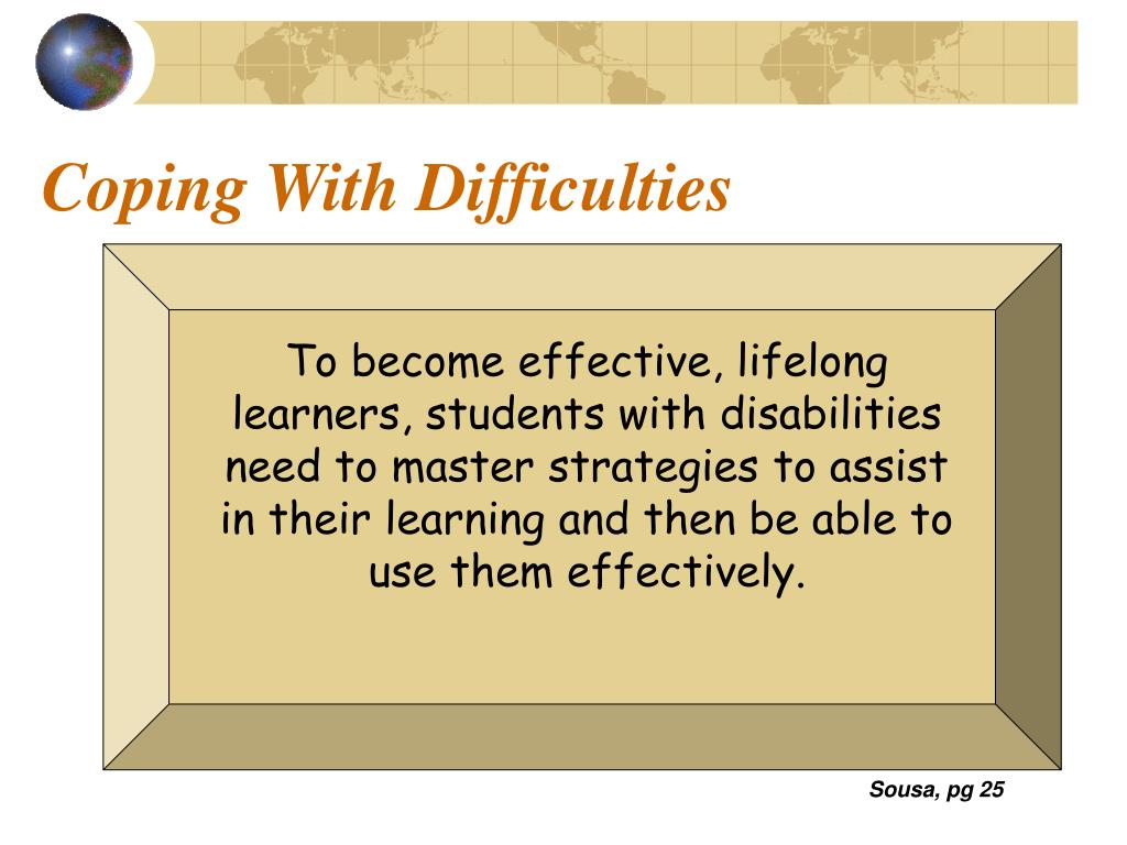 Coping With Difficulties