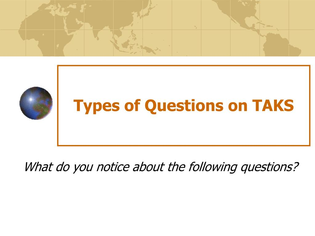 Types of Questions on TAKS