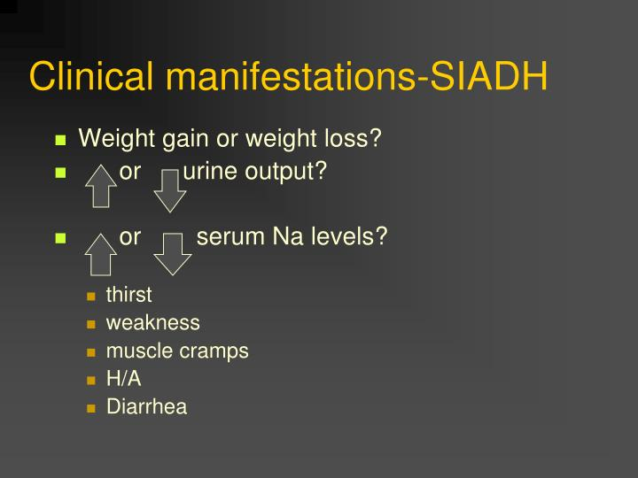 Clinical manifestations-SIADH