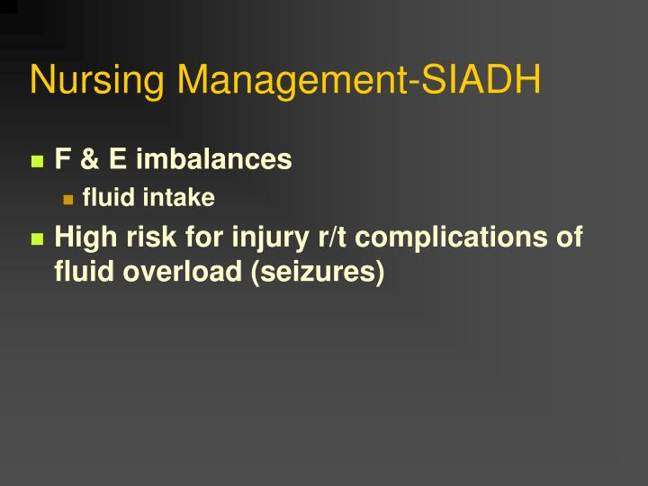 Nursing Management-SIADH
