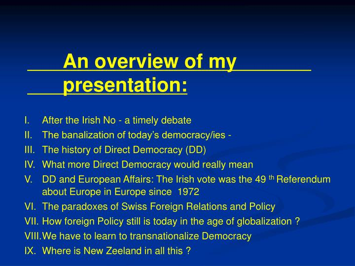 An overview of my presentation