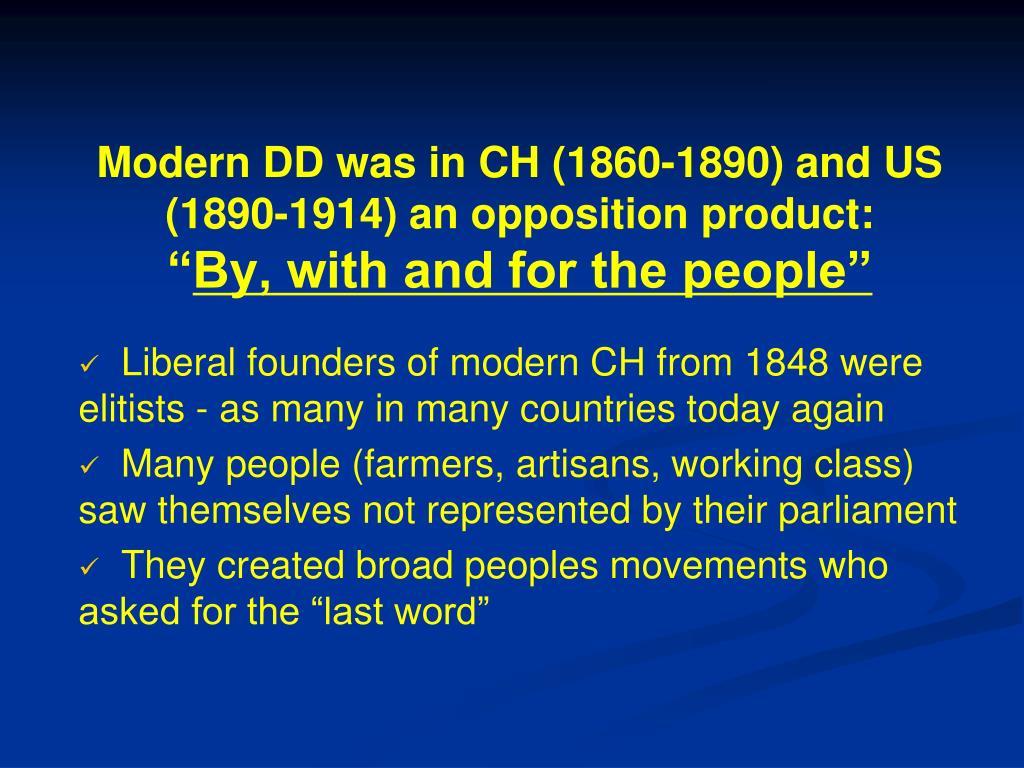 Modern DD was in CH