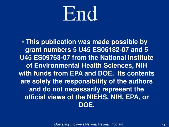 This publication was made possible by grant numbers 5 U45 ES06182-07 and 5 U45 ES09763-07 from the National Institute of Environmental Health Sciences, NIH with funds from EPA and DOE.  Its contents are solely the responsibility of the authors and do not necessarily represent the official views of the NIEHS, NIH, EPA, or DOE.
