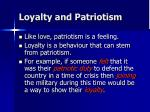 loyalty and patriotism