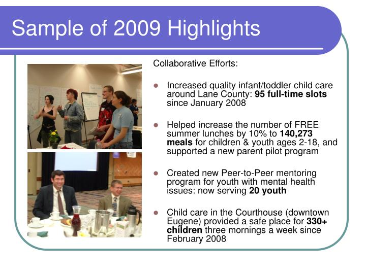 Sample of 2009 Highlights