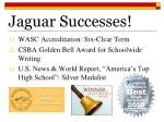 jaguar successes5