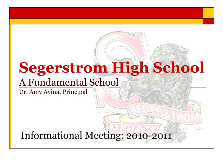 Segerstrom high school a fundamental school dr amy avina principal