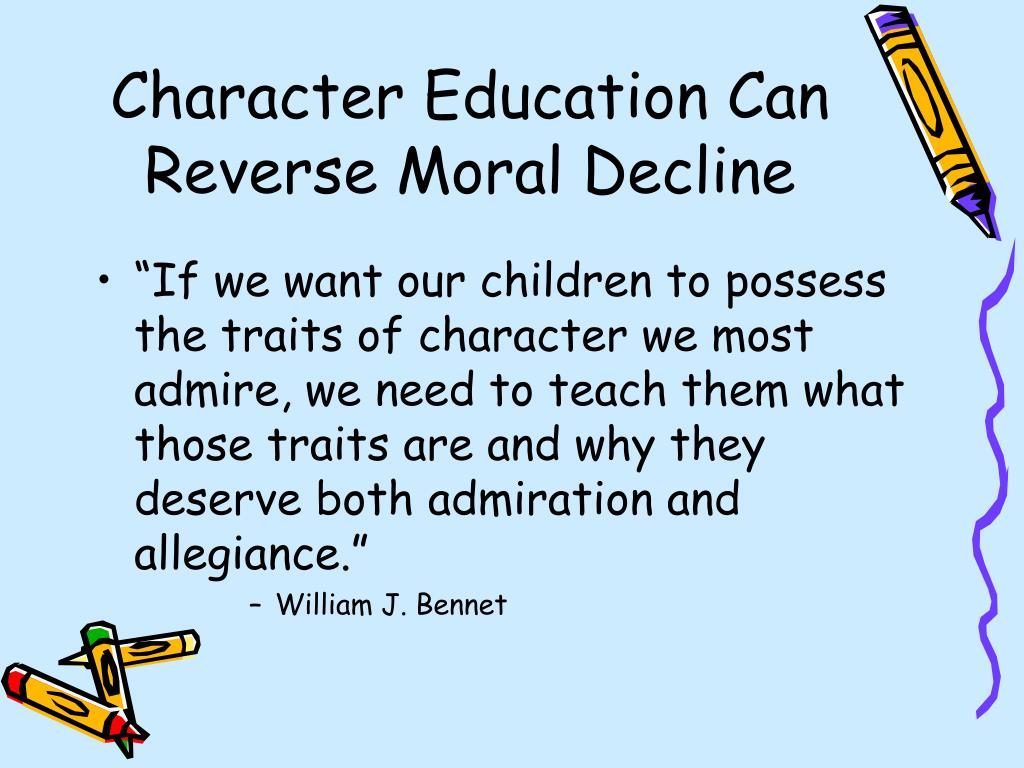 Character Education Can Reverse Moral Decline