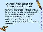 character education can reverse moral decline48