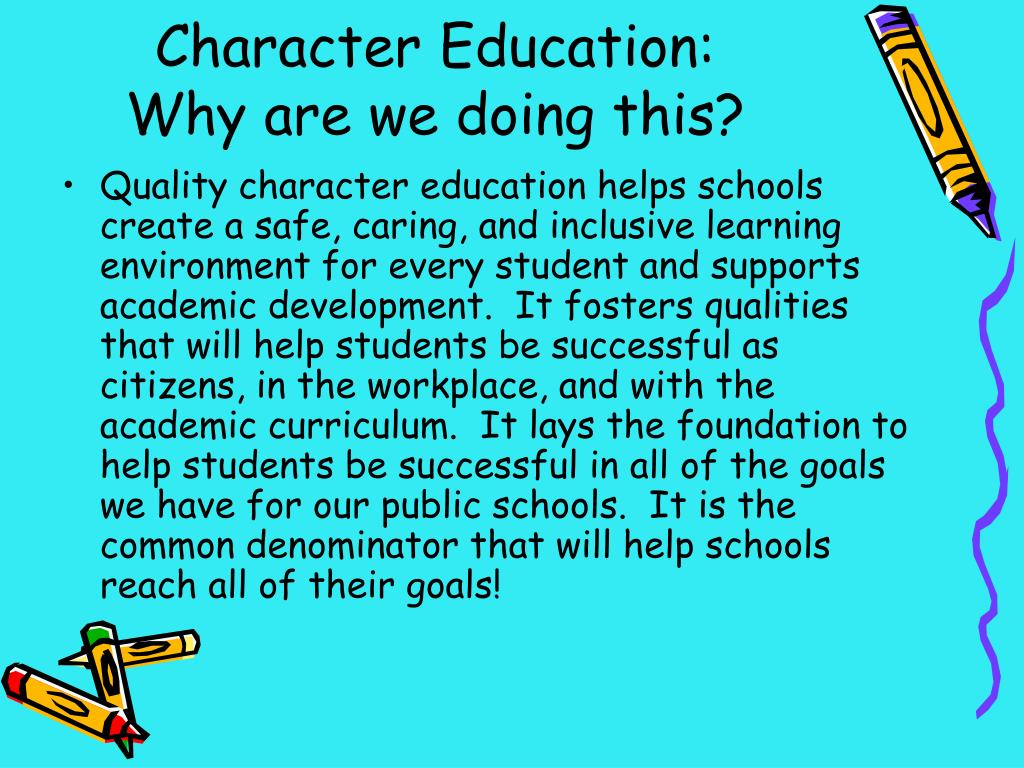 Character Education: