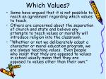 which values