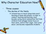 why character education now