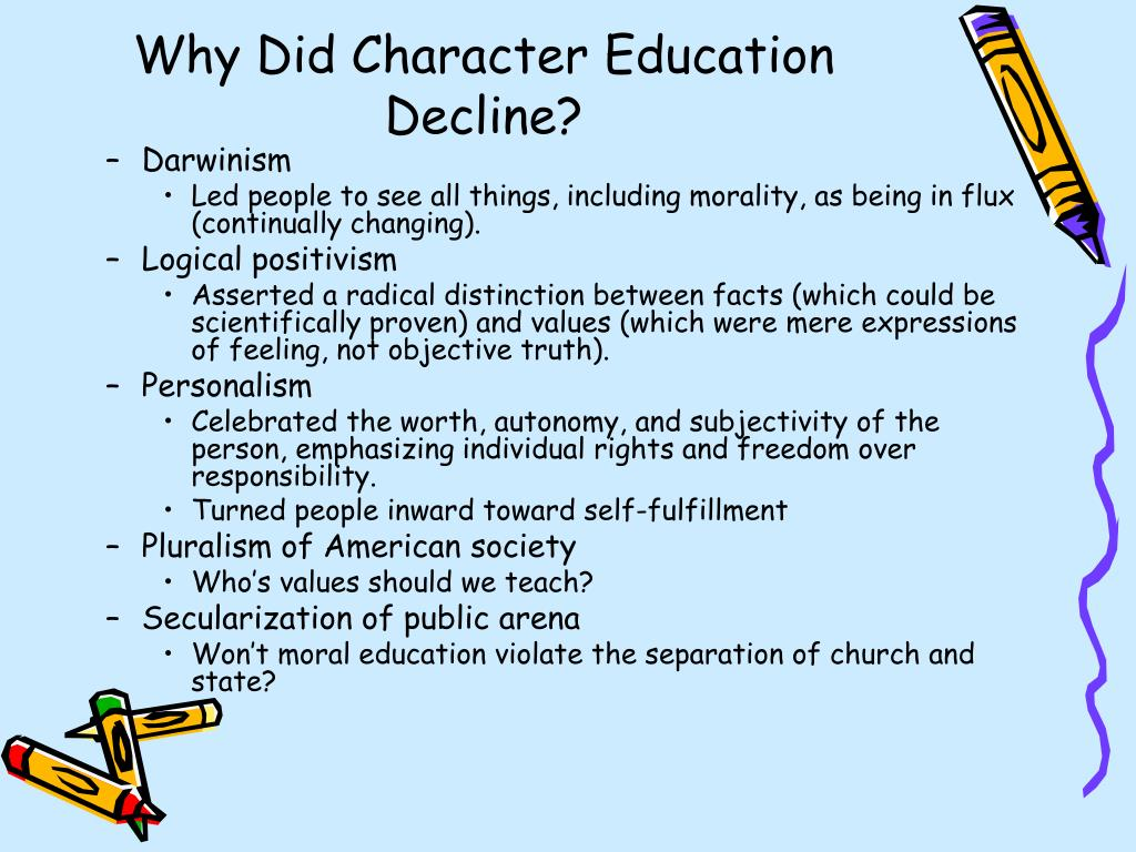 Why Did Character Education Decline?