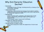 why did character education decline