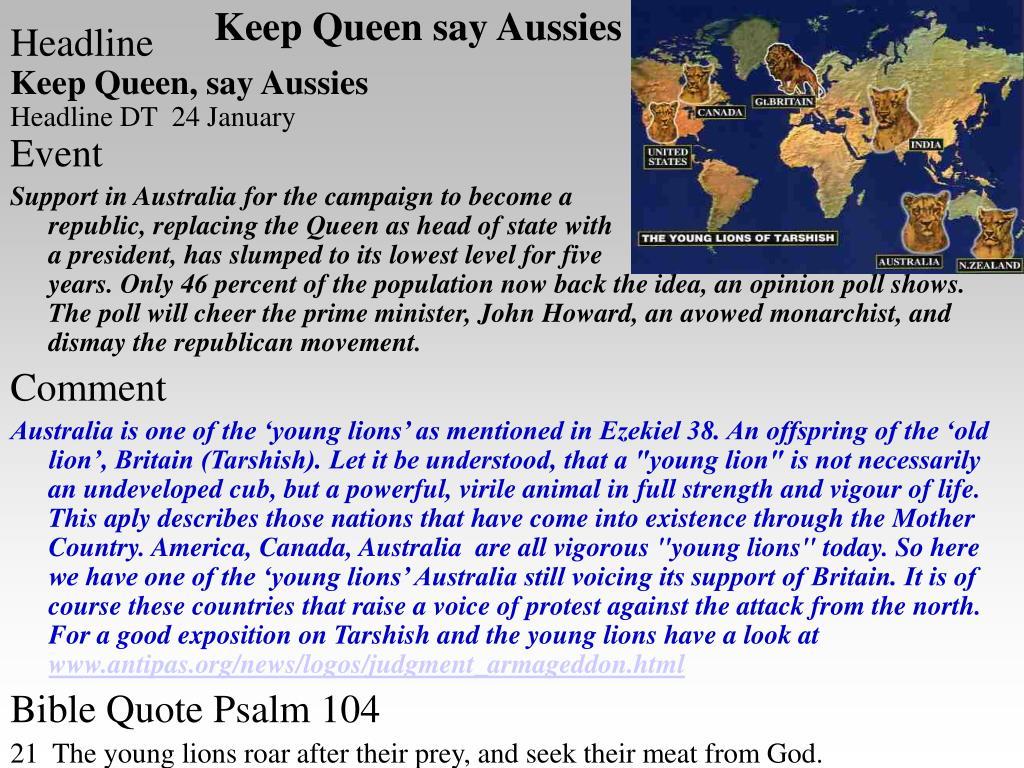 Keep Queen say Aussies