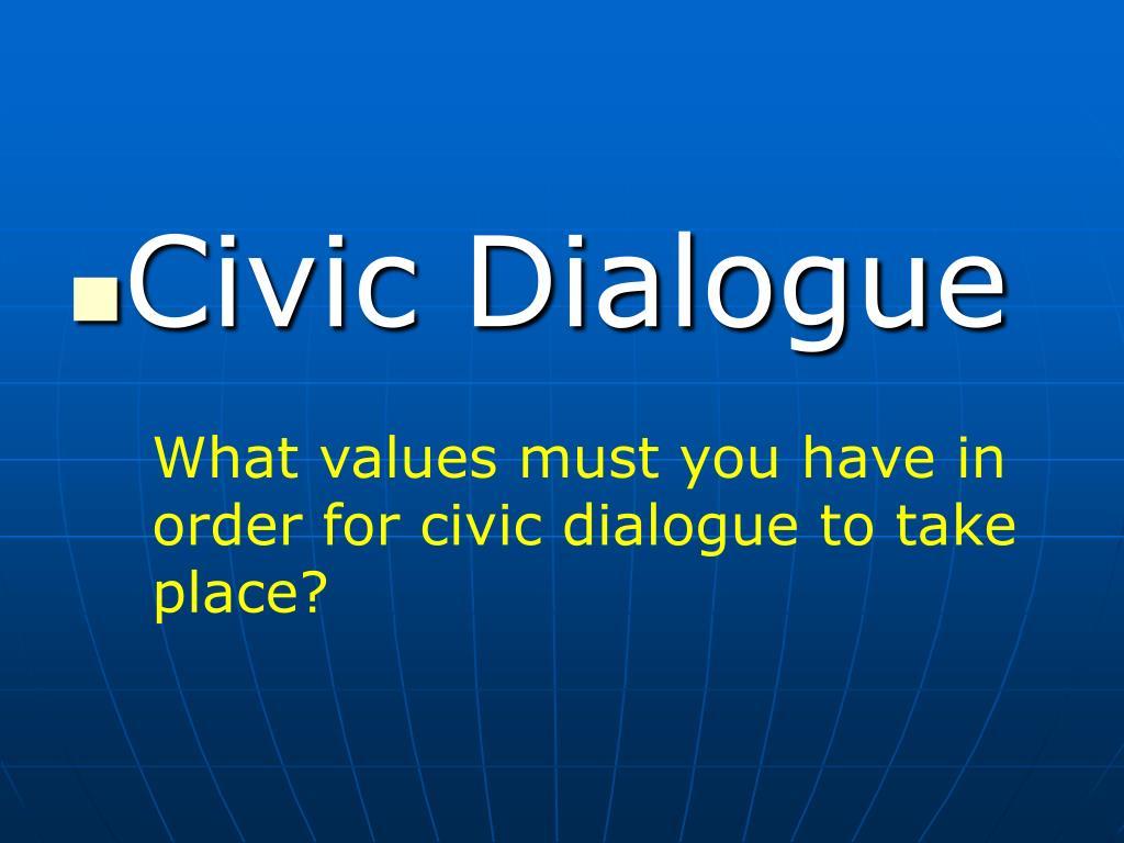 Civic Dialogue