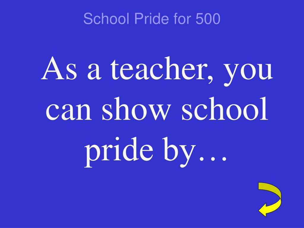 School Pride for 500