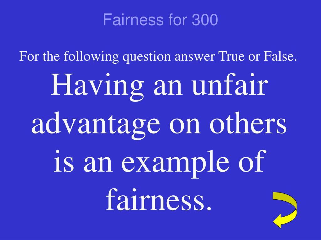 Fairness for 300