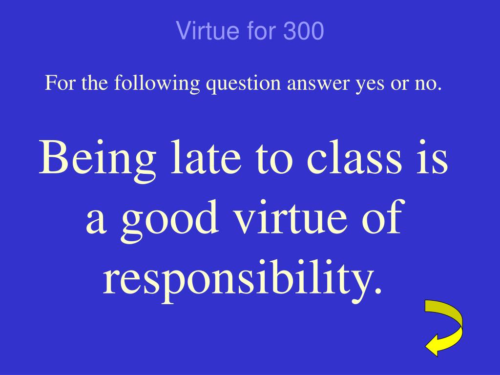 Virtue for 300