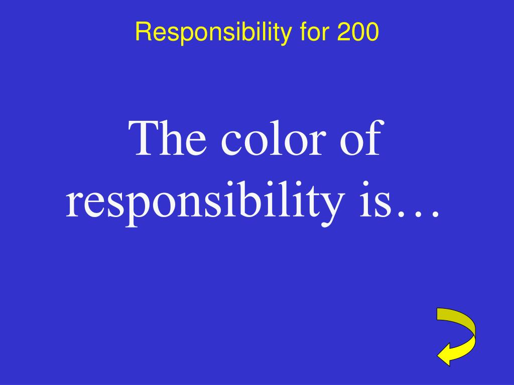 Responsibility for 200