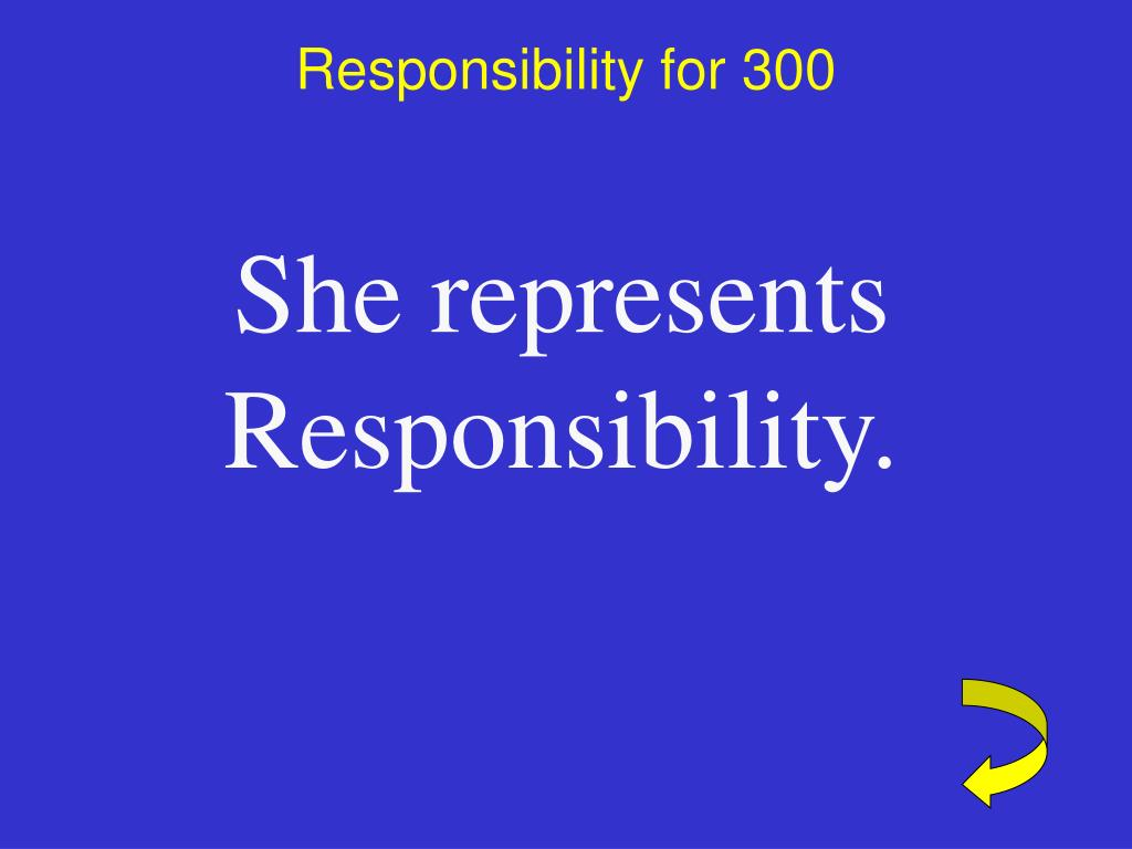 Responsibility for 300