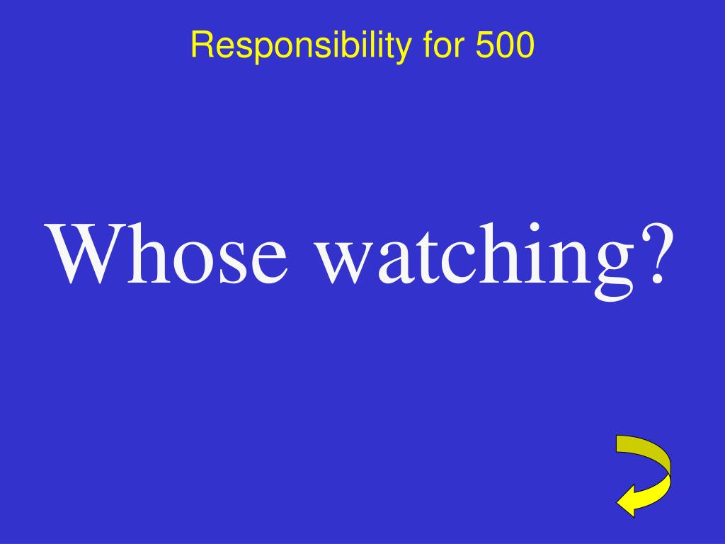 Responsibility for 500