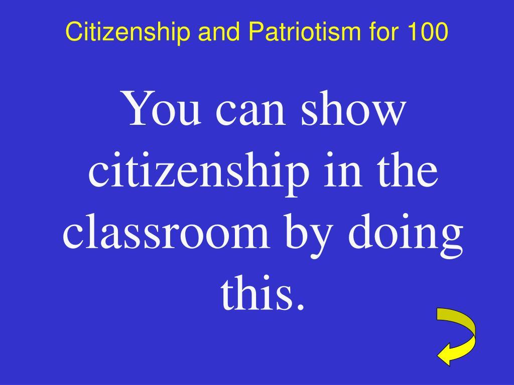 Citizenship and Patriotism for 100