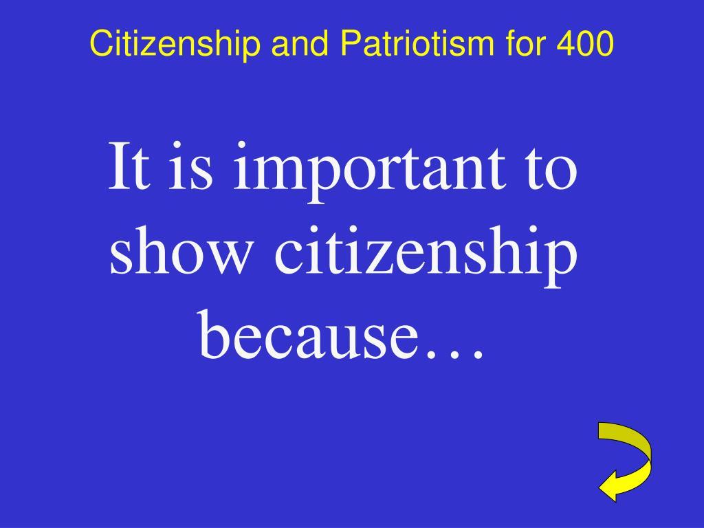 Citizenship and Patriotism for 400