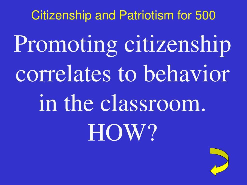 Citizenship and Patriotism for 500