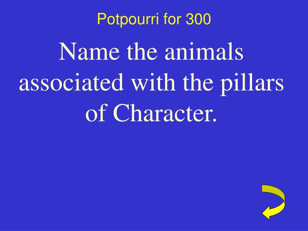 Potpourri for 300