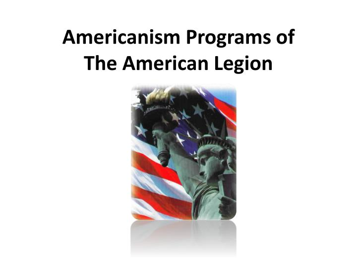 Americanism programs of the american legion