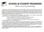 school student programs robert j trace essay scholarship