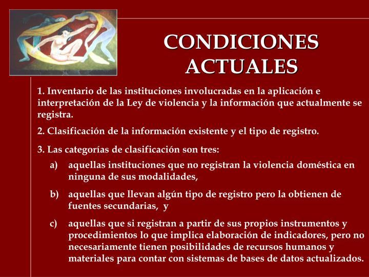 CONDICIONES ACTUALES